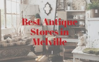Self Storage Melville: Best Antique Stores | KeepSafe Storage