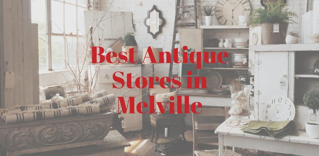 Self Storage Melville: Best Antique Stores